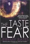 The Taste of Fear - Jeremy Bates