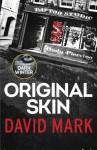 Original Skin (Aector McAvoy, #2) - David John Mark