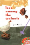 Love Among the Walnuts - Jean Ferris