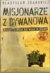 Misjonarze z Dywanowa czyli Polski Szwejk na misji w Iraku. Część 2: Jonasz - Władysław Zdanowicz