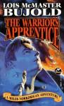 The Warrior's Apprentice (Vorkosigan Saga, #2) - Lois McMaster Bujold