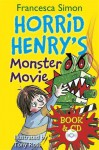 Horrid Henry's Monster Movie - Francesca Simon