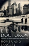 Homer and Langley. by E.L. Doctorow - E.L. Doctorow