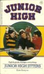 Junior High Jitters (Junior High, No 1) - Kate Kenyon, M.L. Kennedy