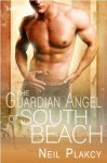 The Guardian Angel of South Beach - Neil Plakcy