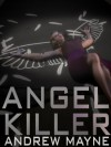 Angel Killer - Andrew Mayne