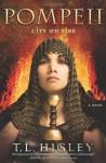 Pompeii: City on Fire - T.L. Higley