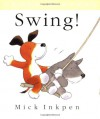 Little Kipper Swing! - Mick Inkpen
