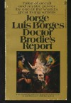Doctor Brodie's Report - Jorge Luis Borges, Norman Thomas di Giovanni