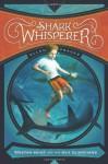 The Shark Whisperer (Tristan Hunt and the Sea Guardians) by Prager, Ellen (2014) Paperback - Ellen Prager