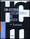 Una Historia Contemporanea de Mexico - Ilan Bizberg, Ilan Bizberg
