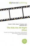 The Kids Are All Right (Film) - Frederic P. Miller, Agnes F. Vandome, John McBrewster