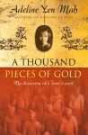 A Thousand Pieces of Gold: A Memoir of China's Past Through its Proverbs - Adeline Yen Mah