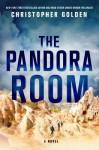 The Pandora Room (Ben Walker #2) - Christopher Golden