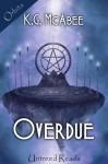 Overdue - K.G. McAbee