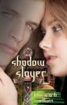 Shadow Slayer (The Shadow Series #2) - Laura A. H. Elliott