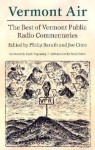 Vermont Air: Best of the Vermont Public Radio Commentaries - Philip Baruth