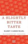 Slightly Bitter Taste - Fitzroy MacLean