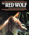 Red Wolf, The (Endangered in America) - Alvin Silverstein, Virginia Robrt Alvin Silverste, Virginia B. Silverstein