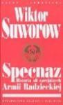 Specnaz Historia sił specjalnych Armii Radzieckiej - Wiktor Suworow