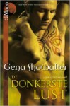 De donkerste lust (Lords of the Underworld, #3) - Gena Showalter, Marjet Schumacher