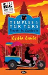 Temples & Tuk Tuks: Travels in Cambodia - Lydia Laube