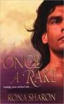 Once A Rake - Rona Sharon