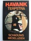 Schaduw's medelijden - Havank, Pieter Terpstra