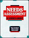 Needs Assessment: A User's Guide - Roger Kaufman