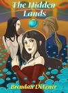 The Hidden Lands (The Orphan Fleet Book 2) - Brendan Detzner