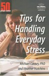 50+1 Tips for Handling Everday Stress: 50 Plus One - Michael Carney, Heather Z. Hutchins