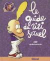 Le guide du zizi sexuel - Zep, Hélène Bruller