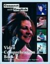 Connect with English Video Comprehension, Book 1 - Pamela McPartland-Fairman, Linda Butler, Michael Berman