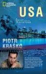 USA. Świat według reportera - Piotr Kraśko