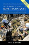 The Complete Guide To Rope Techniques - Nigel Shepherd
