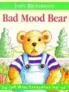 Bad Mood Bear - John Richardson