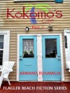 Kokomo's Cafe Part 1 (Flagler Beach Fiction Series) - Armand Rosamilia