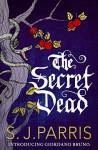 The Secret Dead - S.J. Parris