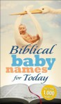 Biblical Baby Names for Today - Meera Lester