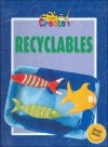 Recyclables - Gareth Stevens Publishing, Parramon's Editorial Team Staff