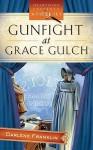 Gunfight At Grace Gulch - Darlene Franklin