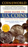 Coin World Guide 2000: A Guide to U.S. Coins, Prices and Value Trends - Coin World editors