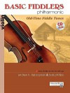 Basic Fiddlers Philharmonic: Violin: Old-Time Fiddle Tunes [With CD] - Andrew H. Dabczynski, Bob Phillips