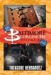 Baltimore Chronicles: Volume 4 - Treasure Hernandez