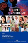A Family's Guide to Tourette Syndrome - John T. Walkup, Jonathan W. Mink, Kevin St.P. McNaught