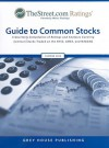 TheStreet.com Ratings' Guide to Common Stocks: A Quarterly Compilation of Ratings and Analyses Covering Common Stocks Traded on the NYSE, AMEX and NASDAQ - Grey House Publishing