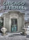 Chicago Eternal - Larry Broutman