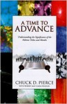 A Time to Advance - Chuck D. Pierce