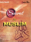The Secret for Muslim - Herry Nurdi