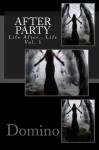 After Party (Life After Life, Vol. #1) - Domino